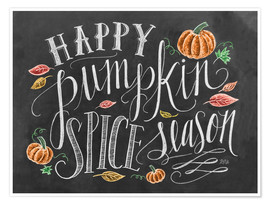 Poster  Happy Pumpkin Spice Season - Lily & Val