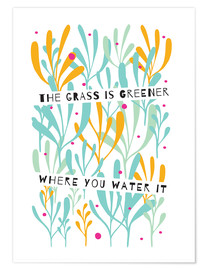Poster  The grass is greener - Susan Claire