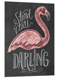 Tableau en PVC  Stand Tall, Darling - Lily & Val