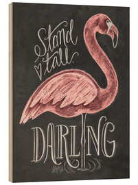 Bois  Stand Tall, Darling - Lily & Val