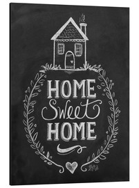 Tableau en aluminium  Home Sweet Home - Lily & Val