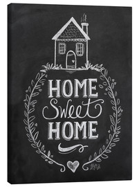 Tableau sur toile  Home Sweet Home - Lily & Val
