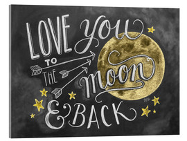 Tableau en verre acrylique  Love you to the moon and back - Lily & Val