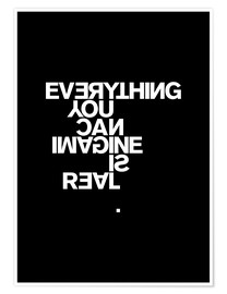 Poster  Everything you can imagine is real (Pablo Picasso) - THE USUAL DESIGNERS