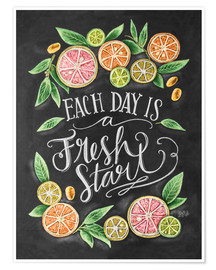 Poster Each Day is a Fresh Start