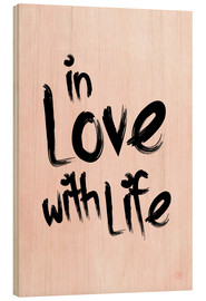 Tableau en bois  In love with life - m.belle