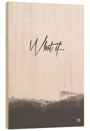 Tableau en bois  What if - m.belle