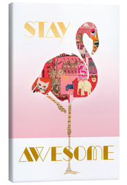 Tableau sur toile  Stay Awesome - GreenNest