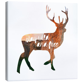 Toile  Stay wild and free - GreenNest