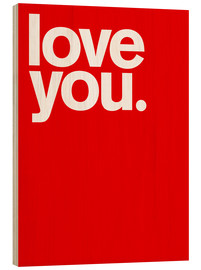 Tableau en bois  Love you. - THE USUAL DESIGNERS