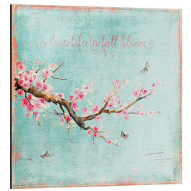 Tableau en aluminium  Live life in full bloom - UtArt