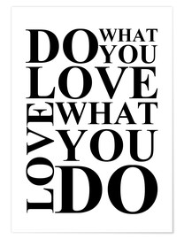Poster  Do what you love - Zeit-Raum-Kunstdrucke
