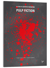 Verre acrylique  No067 My Pulp Fiction minimal movie poster - chungkong