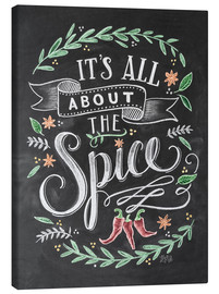 Tableau sur toile  It's all about the Spice - Lily & Val