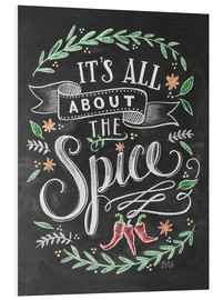 Tableau en PVC  It's all about the Spice - Lily & Val