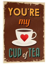 Tableau en verre acrylique  You are my lovely cup of tea - Typobox