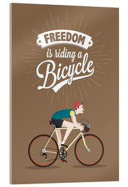 Verre acrylique  Freedom is riding a bicycle - Typobox