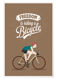 Poster  Freedom is riding a bicycle - Typobox