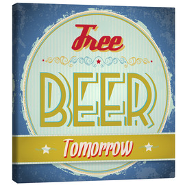 Toile  Free beer tomorrow