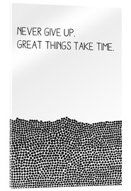 Verre acrylique  Never Give Up - SMUCK