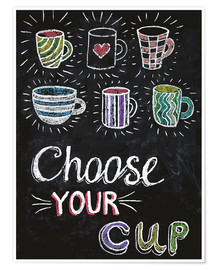 Choose your cup