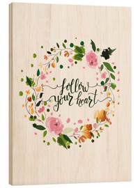 Tableau en bois  Follow your heart - Typobox
