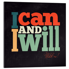 Tableau en verre acrylique  I can and i will - Typobox