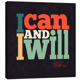 Tableau sur toile  I can and i will - Typobox