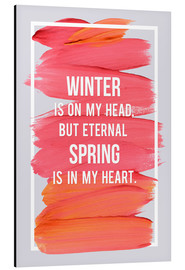 Tableau en aluminium  Winter and Spring (anglais) - Typobox