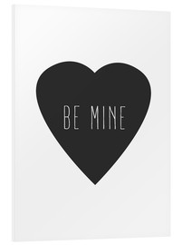 Tableau en PVC  Be Mine - sois mien - Finlay and Noa