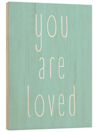Tableau en bois  You are loved - Finlay and Noa