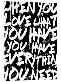 Verre acrylique  TEXTART - When you love what you have you have everything you need - Typo - HDMI2K