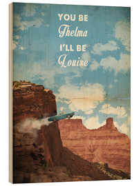 Tableau en bois  Thelma and Louise - 2ToastDesign