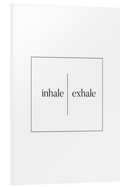 Tableau en PVC  Inhale | Exhale - Stephanie Wünsche