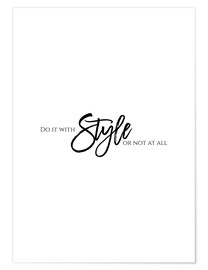 Poster  Do it with style - Stephanie Wünsche