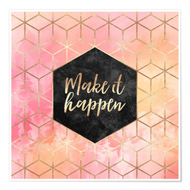 Poster  Make It Happen - Elisabeth Fredriksson