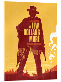 Verre acrylique  For a few dollars more western movie inspired art print - Golden Planet Prints