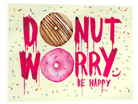 Verre acrylique  Donut worry be happy sweet art - Nory Glory Prints
