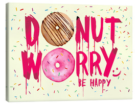 Toile  Donut worry be happy sweet art - Nory Glory Prints