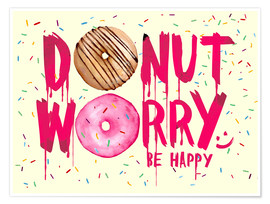 Poster  Donut worry be happy sweet art - Nory Glory Prints
