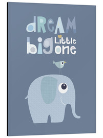 Tableau en aluminium  Dream big little one - Jaysanstudio
