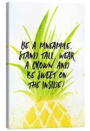 Toile  Be like a pineapple - RNDMS