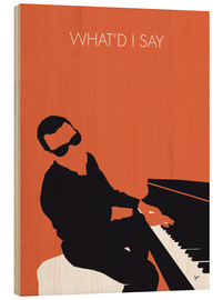 Tableau en bois  Ray Charles, What'd I say  - chungkong