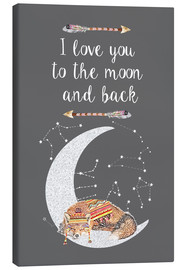 Tableau sur toile  I love you to the moon and back - GreenNest