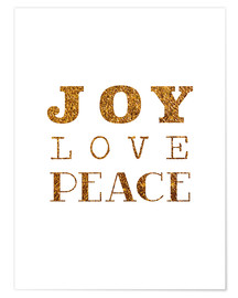 Poster Joy, Love, Peace -  Joie, amour, paix I