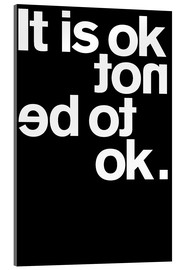 Verre acrylique  IT IS OK NOT - THE USUAL DESIGNERS