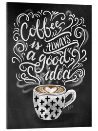 Verre acrylique  Coffee is always a good idea - Lily & Val