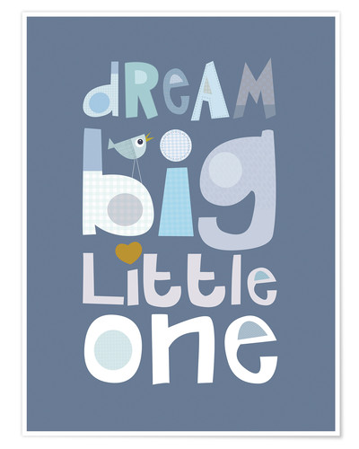 Poster Dream big in blue