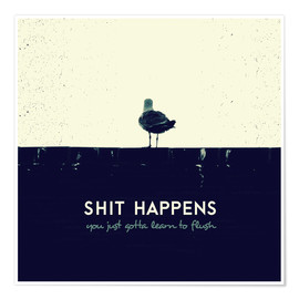 Poster  Shit Happens - Romina Lutz