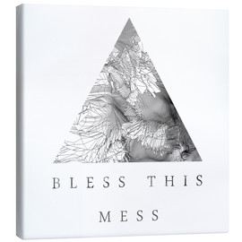 Tableau sur toile  Bless This Mess - Romina Lutz